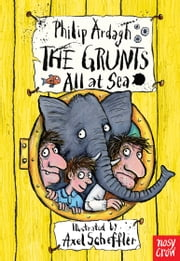 The Grunts All At Sea ebook by Philip Ardagh