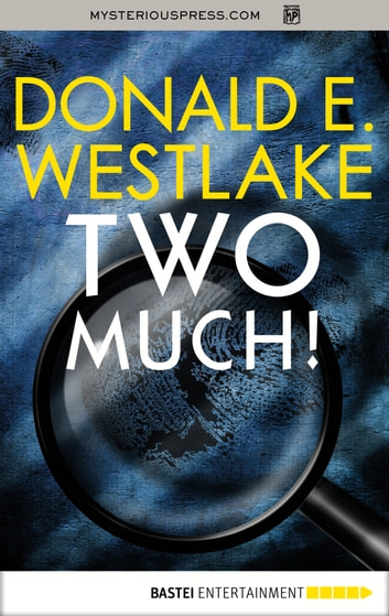 Two Much! eBook by Donald E. Westlake