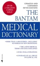Bantam Medical Dictionary, Fifth Edition ebook by Laurence Urdang