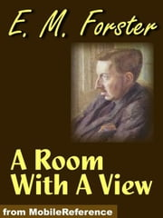 A Room With A View (Mobi Classics) ebook by E. M. Forster