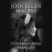 The Controversial Princess audiobook by Jodi Ellen Malpas