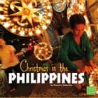 Christmas in the Philippines audiobook by Cheryl Enderlein
