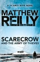 Scarecrow and the Army of Thieves ebook by