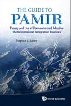 The Guide to PAMIR ebook by Stephen L Adler