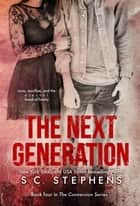 The Next Generation ebook by S.C. Stephens