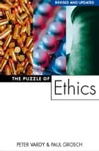 The Puzzle of Ethics ebook by Peter Vardy