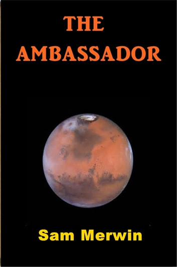 The Ambassador ebook by Sam Merwin