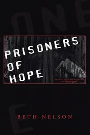 Prisoners of Hope ebook by Beth Nelson