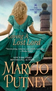 Loving a Lost Lord ebook by Mary Jo Putney