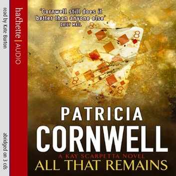 All That Remains audiobook by Patricia Cornwell