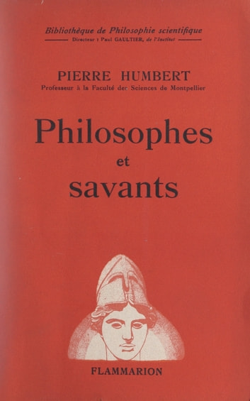 Philosophes et savants ebook by Pierre Humbert,Paul Gaultier