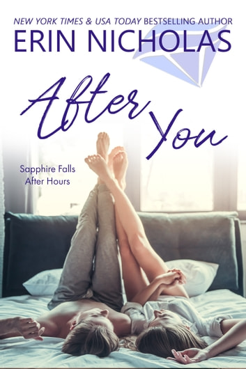 After You - Sapphire Falls After Hours eBook by Erin Nicholas