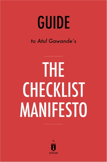 Guide to Atul Gawande's The Checklist Manifesto by Instaread ebook by Instaread