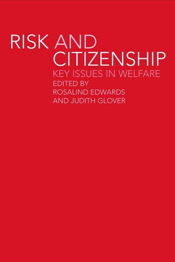 Risk and Citizenship - Key Issues in Welfare ebook by