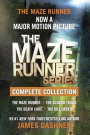 The Maze Runner Series Complete Collection (Maze Runner) ebook by James Dashner