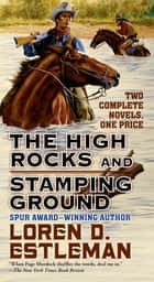 The High Rocks and Stamping Ground ebook by Loren D. Estleman