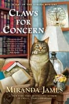 Claws for Concern ebook by Miranda James