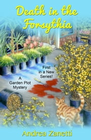 Death in the Forsythia ebook by Andrea Zanetti