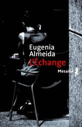 L'échange ebook by Eugenia Almeida