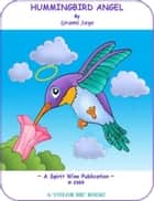Hummingbird Angel ebook by Grami Jaye