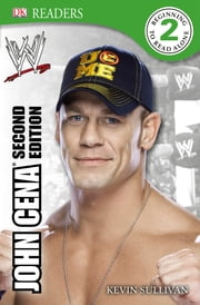 DK Reader Level 2: WWE John Cena Second Edition ebook by Kevin Sullivan