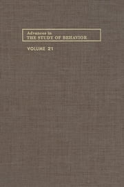 Advances in the Study of Behavior - Volume 21 ebook by Peter J.B. Slater,Colin Beer,Manfred Milinski,Jay S. Rosenblatt