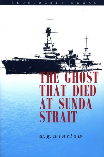 The Ghosts that Died at Sunda Strait ebook by Walter G. Winslow