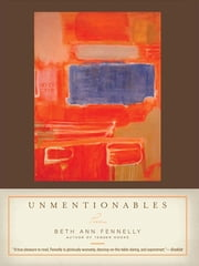 Unmentionables: Poems ebook by Beth Ann Fennelly