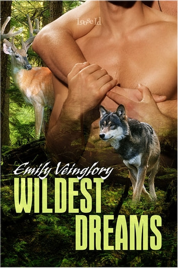 Wildest Dreams ebook by Emily Veinglory