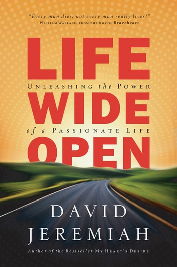 Life Wide Open ebook by David Jeremiah