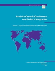 Economic Growth and Integration in Central America (EPub) ebook by International Monetary Fund
