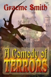 A Comedy of Terrors ebook by Graeme Smith