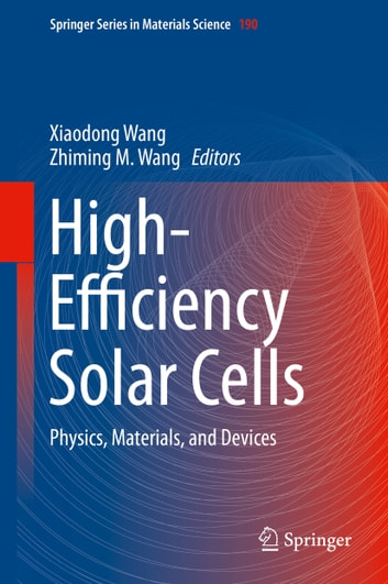 High-Efficiency Solar Cells - Physics, Materials, and Devices ebook by