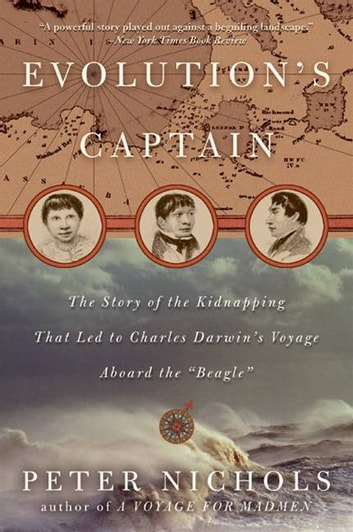 Evolution's Captain - NF abt Capt. FitzRoy & Chas Darwin ebook by Peter Nichols