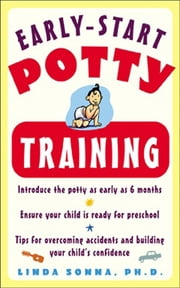 Early-Start Potty Training ebook by Linda Sonna