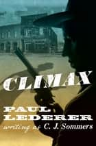 Climax ebook by Paul Lederer