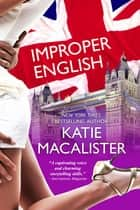 Improper English ebook by Katie MacAlister
