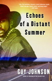 Echoes of a Distant Summer - A Novel ebook by Guy Johnson