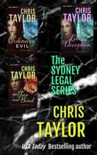The Sydney Legal Series Boxed Set Collection - Books 4-6 ebook by Chris Taylor