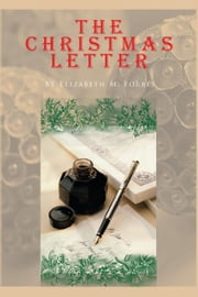 THE CHRISTMAS LETTER ebook by Elizabeth M. Forbes