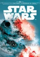 STAR WARS - Marcas da Guerra ebook by Chuck Wendig