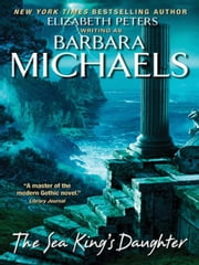 The Sea King's Daughter ebook by Barbara Michaels