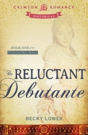 The Reluctant Debutante ebook by Becky Lower