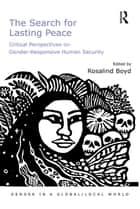 The Search for Lasting Peace ebook by Rosalind Boyd