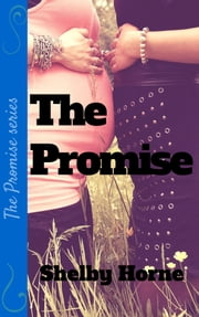 The Promise ebook by Shelby Horne