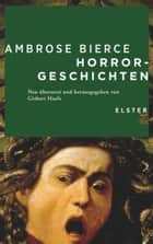 Horrorgeschichten ebook by Ambrose Bierce