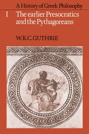 A History of Greek Philosophy ebook by Guthrie, W. K. C.