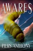 Awares ebook by Piers Anthony