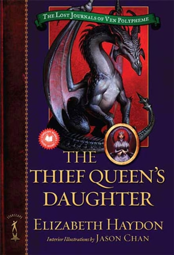 The Thief Queen's Daughter - Book Two of The Lost Journals of Ven Polypheme ebook by Elizabeth Haydon