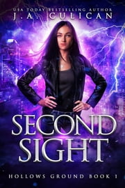 Second Sight ebook by J.A. Culican